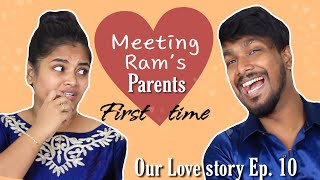 Our Love story Ep. 10 | Meeting my Boyfriend's Parents for the First time