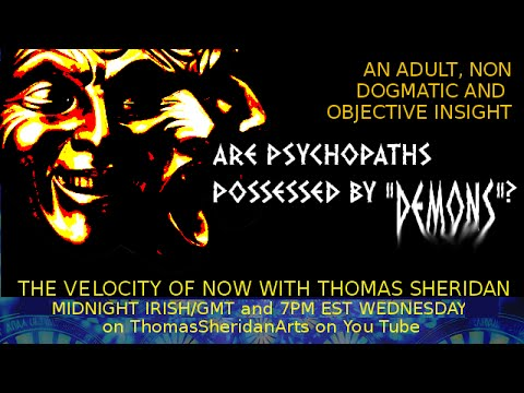 "PSYCHOPATHS ARE ""DEMONS""? - VoN - Jan 20, 2015 with Thomas Sheridan"