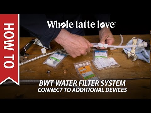 How To Connect A BWT Water Filter To Additional Devices