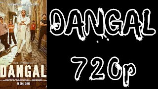 How To Download DANGAL (2016) Full Movie In 720p