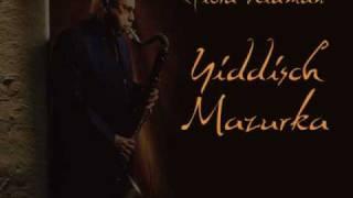 Giora Feidman - Yiddisch Mazurka