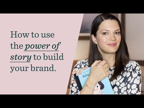 How to use the power of story to build your brand.