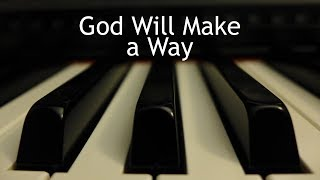 God Will Make a Way - piano instrumental cover with lyrics