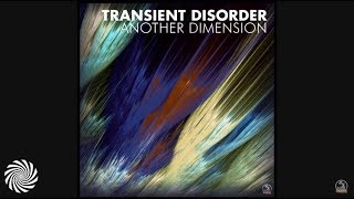 Transient Disorder - Navigate To Another Dimension