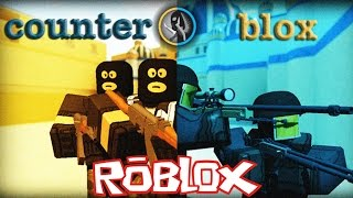 Roblox | Counter Blox brother with Counter Strike | KiA Pham