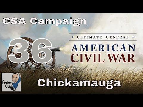CHICKAMAUGA - DAY 1 - Ultimate General Civil War Confederate Campaign #36