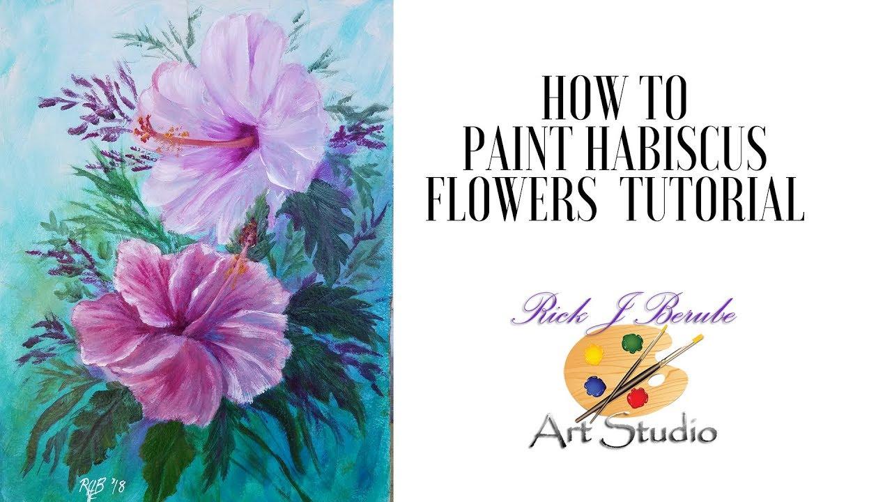 2 Hibiscus Flowers acrylic painting tutorial - YouTube