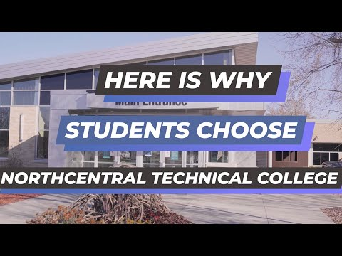 Here Is Why Students Choose Northcentral Technical College