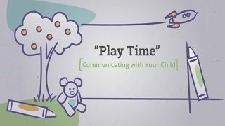 Communicating with Your Child: Play Time