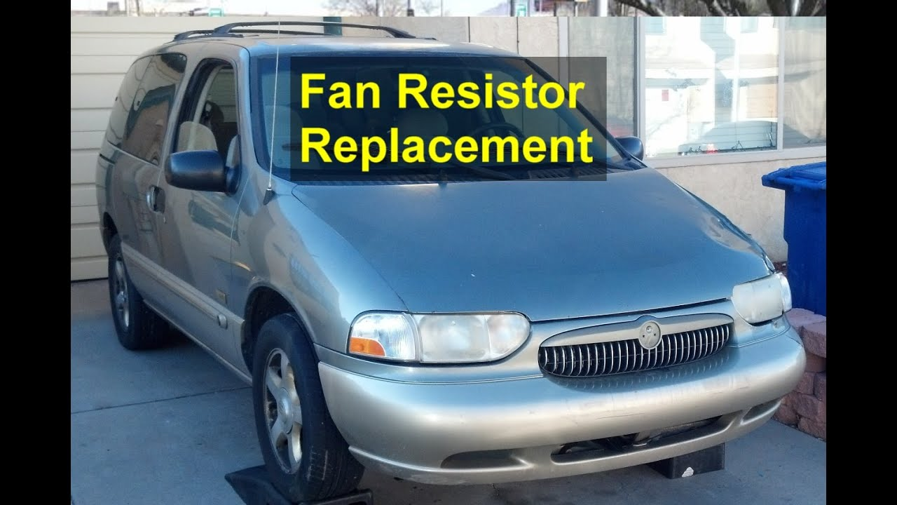 Fan Only Runs On 4 Resistor Replacement Mercury Villager Blower Motor Wiring Diagram Votd