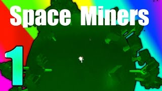 [ROBLOX: Space Miners] - Lets Play Ep 1 - OUR OWN PLANET!
