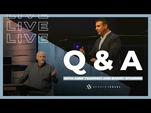 Amir Tsarfati: Live Q & A with Pastor Barry Stagner
