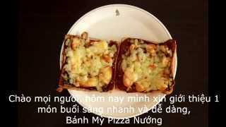 Quick & Easy Breakfast, Pizza Toast - Bánh Mỳ Pizza