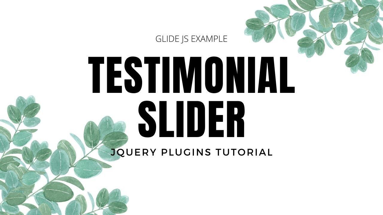 Testimonial Slider Using Glide.js   jQuery Plugins Tutorial