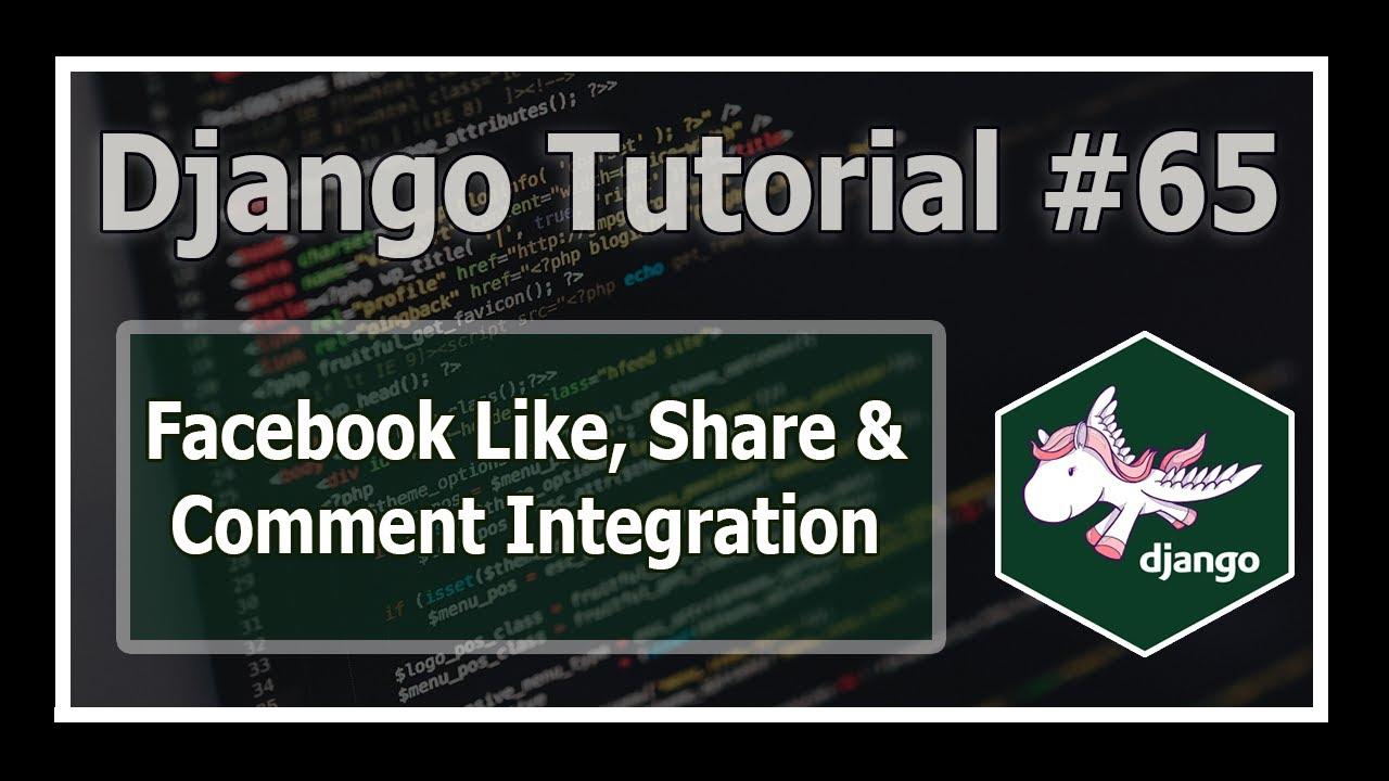 Integrating Facebook Like, Comments & Shares In Django Blog
