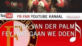 [FR-FAN.NL] Cock vd Palm - Feyen., wat gaan we doen vandaag?