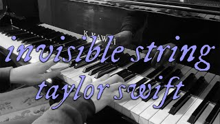 invisible string - Taylor Swift (folklore) piano cover