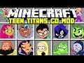 Minecraft TEEN TITANS GO MOD! | ROBIN, CYBORG, BEAST BOY, STARFIRE & MORE! | Modded Mini-Game