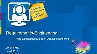 Requirements Engineering – Agile Standardisierung oder Smartes Engineering