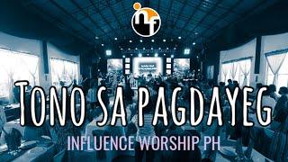 TONO SA PAGDAYEG - INFLUENCE WORSHIP PH