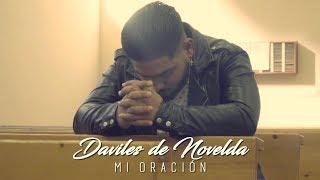 Mi Oración - Daviles de Novelda (Videoclip Oficial)