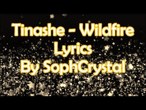 Tinashe - Wildfire - Lyrics