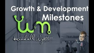 Pediatrics - Growth And Development Milestones Review
