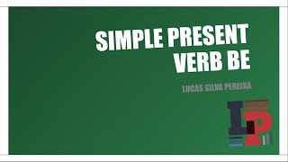 Verb to Be - Simple Present series