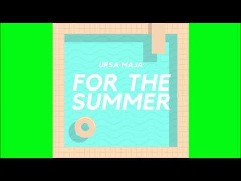 Ursa Maja - For the Summer (Prod. DefSpace Beats)