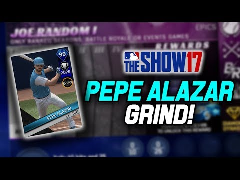 Pepe Alazar Mission Grind! Player Epic Stage 3! | MLB The Show 17 Diamond Dynasty