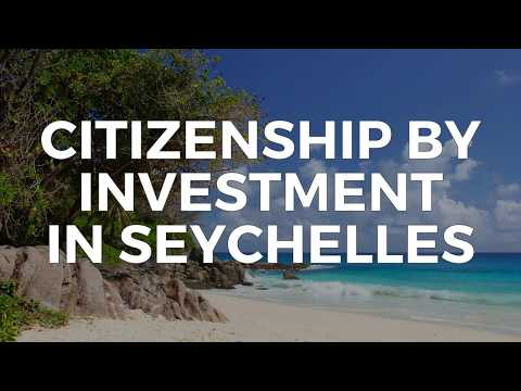 CITIZENSHIP BY INVESTMENT IN SEYCHELLES