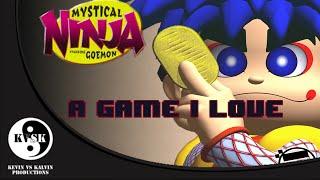 A Game I Love : Mystical Ninja Starring Goemon (N64)