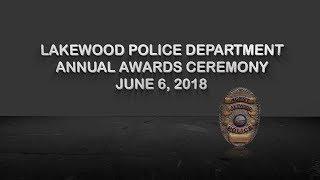 2018 Lakewood Police Department Awards