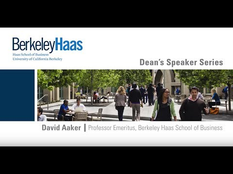 David Aaker Professor Emeritus, Berkeley Haas School of Business