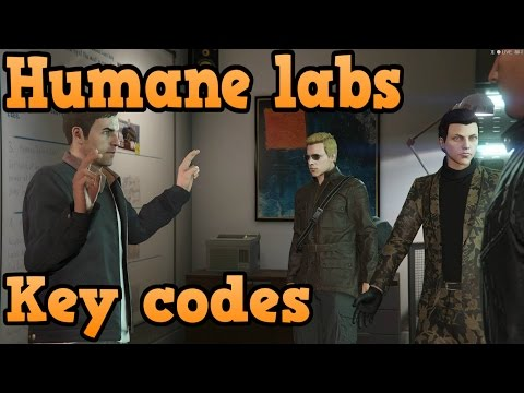 GTA online heist guides - Humane labs - Key codes