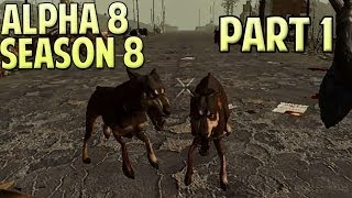 7 Days to Die Alpha 8 Gameplay / Let's Play Season 8 Part 1 - Survival Time!