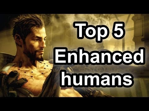 Top 5 - Enhanced Humans
