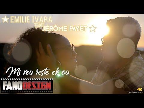 Emilie IVARA Feat Jérôme PAYET  - Mi veu reste ek Ou [CLIP OFFICIEL] By FanoDesign #4K