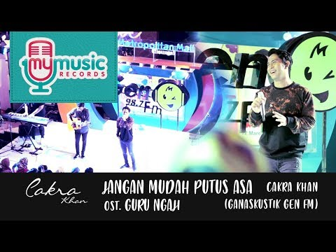 Cover Lagu JANGAN MUDAH PUTUS ASA ost  Guru Ngaji - Cakra Khan (Ganaskustik GEN FM) HITSLAGU