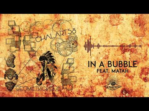 Chalart58 - In a Bubble (feat. Matah)