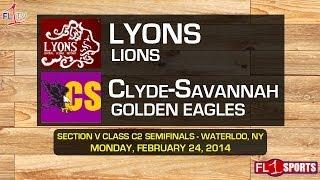 HS Basketball: Lyons vs. Clyde-Savannah - Section V Class C2 Semifinal (GAMECAST)