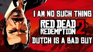 Dutch Is A Good Guy Red Dead Redemption 2 (All Of Dutch's Honorable Acts)