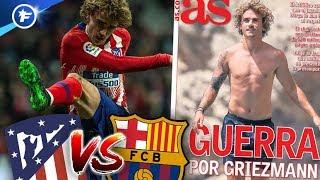 L'Atlético de Madrid déclare la guerre au FC Barcelone | Revue de presse