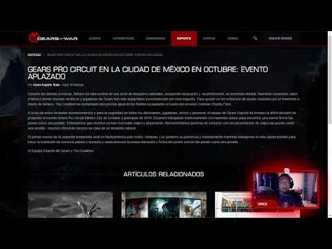 SE CANCELA LA PRO CIRCUIT EN MÉXICO!! GEARS OF WAR 4 | NUEVA FECHA 2018