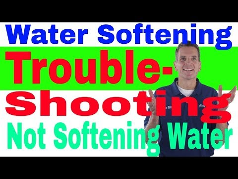 Water Softening Troubleshooting No Soft Water