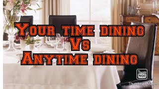 Dining On A Carnival Cruise Set Dining Time Vs Your Time Dining Youtube
