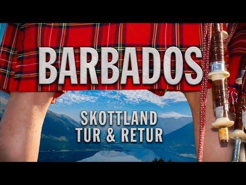Barbados- Skottland Tur och Retur (Official Video)