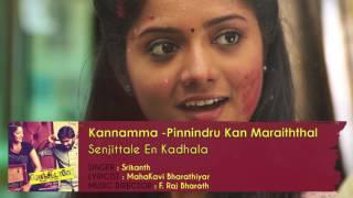 Senjittale En Kadhala - Kannamma | F. Raj Bharath | Ezhil Durai