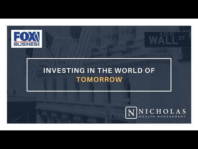 Investing in the World of Tomorrow