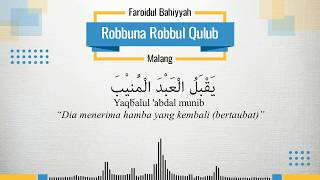 Robbuna Robbul Qulub - Faroidul Bahiyyah (Lirik)